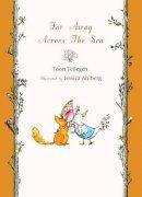 Tellegen, Toon - Far Away Across the Sea - 9781907152368 - V9781907152368