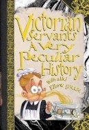 Fiona Macdonald - Victorian Servants (Cherished Library) - 9781907184499 - V9781907184499