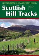 Scottish Rights of Way and Access Societ - Scottish Hill Tracks - 9781907233166 - V9781907233166