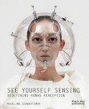 Schwartzman, Madeline - See Yourself Sensing - 9781907317293 - V9781907317293