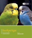 Smith, Catherine - Budgerigar - 9781907337260 - V9781907337260