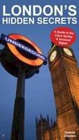 Chesters, Graeme - London's Hidden Secrets - 9781907339400 - V9781907339400