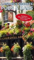 Chesters, Graeme - London's Secrets: Pubs & Bars - 9781907339936 - V9781907339936