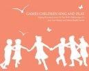 Carr Shimer, Joan; Baadh Garrett, Valerie - Games Children Sing and Play - 9781907359200 - V9781907359200