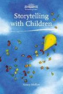 Mellon, Nancy - Storytelling with Children - 9781907359262 - V9781907359262
