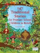 Smith, Chris - 147 Traditional Stories for Primary School Children to Retell - 9781907359392 - V9781907359392
