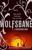 Cremer, Andrea - Wolfsbane by Cremer, Andrea ( AUTHOR ) Feb-21-2012 Paperback -  - 9781907410314