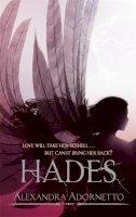 Alexandra Adornetto - Hades: Halo Series: Book 02 - 9781907410789 - V9781907410789