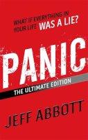 Abbott, Jeff - Panic: The Ultimate Edition - 9781907410987 - KRF0037934