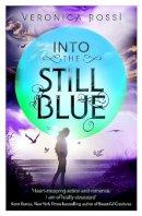 Rossi, Veronica - Into The Still Blue - 9781907411076 - V9781907411076