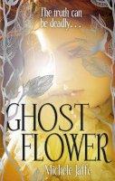 Michele Jaffe - Ghost Flower - 9781907411083 - V9781907411083