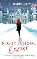 Daugherty, C. J. - Night School: Legacy: Number 2 in series - 9781907411229 - KOC0016412