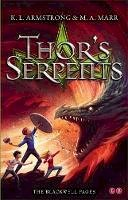 Armstrong, K. L., Marr, M. A. - Thor's Serpents (Blackwell Pages) - 9781907411328 - V9781907411328