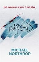 Michael Northrop - Trapped - 9781907411366 - V9781907411366