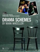 Wheeller, Mark - Drama Schemes - 9781907447174 - V9781907447174