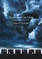 Ni Choleain, Orna - Sciorrann an t-Am (Irish Edition) - 9781907494383 - KOC0027994