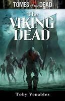 Toby Venables - Viking Dead (Tomes of the Dead) - 9781907519680 - KAK0007681