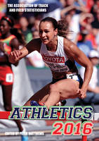- Athletics 2016: The Track & Field Annual 2016 - 9781907524516 - V9781907524516