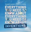Heatley, Michael - Everything You Need to Know about Inventions. by Michael Heatley and Colin Slater - 9781907554421 - V9781907554421