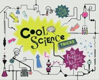 Tatarsky, Daniel - Cool Science Tricks - 9781907554698 - V9781907554698