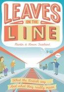 Martin Toseland, Simon Toseland - Leaves on the Line - 9781907554858 - KRA0009894