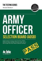 McMunn, Richard - Army Officer Selection Board (AOSB) - How to Pass the Army Officer Selection Process Including Interview Questions, Planning Exercises and Scoring Criteria - 9781907558245 - V9781907558245
