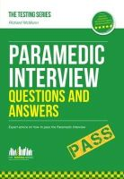 McMunn, Richard - Paramedic Interview Questions and Answers - 9781907558344 - V9781907558344