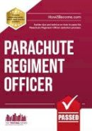McMunn, Richard - Parachute Regiment Officer: How to Become a Parachute Regiment Officer - 9781907558825 - V9781907558825
