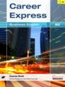 Butzphal, Gerlinde; Maier-Fairclough, Jane - Business English B2 - 9781907575693 - V9781907575693