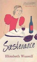 Elizabeth Wassell - Sustenance - 9781907593307 - 9781907593307