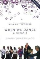 Melanie Verwoerd - When We Dance - 9781907593567 - KTG0008734