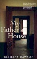 Bethany Dawson - My Father's House - 9781907593604 - 9781907593604