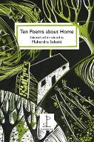 - Ten Poems About Home: Selected and Introduced by Mahendra Solanki - 9781907598449 - V9781907598449