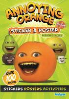 Pedigree Books Ltd - Annoying Orange Sticker & Poster Activity Annual 2013 (Spring 2013) - 9781907602658 - 9781907602658