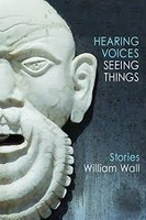 William Wall - Hearing Voices, Seeing Things - 9781907682445 - S9781907682445