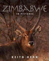 Hern, Keith - Zimbabwe in Pictures - 9781907685705 - V9781907685705