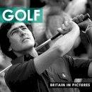 Ammonite Press - Golf (Britain in Pictures) - 9781907708435 - V9781907708435