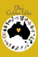 Adel, Ellie - Ellie's Golden Fables - 9781907732782 - V9781907732782