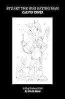 Innes, Calvin - Stuart the Bug Eating Man - 9781907746048 - V9781907746048