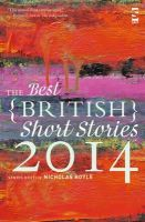 - The Best British Short Stories 2014 - 9781907773679 - V9781907773679