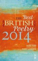 Mark Ford, Roddy Lumsden - The Best British Poetry 2014 - 9781907773686 - V9781907773686