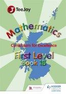 Strang, Tom, Geddes, James, Cairns, James - TeeJay CfE Maths: Textbook 1b - 9781907789434 - V9781907789434