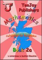 Strang, Tom, Geddes, James, Cairns, James - TeeJay CfE Maths: Textbook 2a - 9781907789441 - V9781907789441
