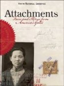 Bustard, Bruce I. - Attachments: Faces and Stories from America's Gates - 9781907804076 - V9781907804076