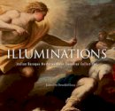 Therien, Devin, Leca, Benedict - Illuminations: Italian Baroque Masterworks in Canadian Collections - 9781907804571 - V9781907804571