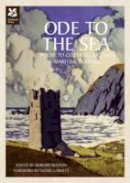 - Ode to the Sea: Poems to Celebrate Britain's Maritime Heritage - 9781907892141 - V9781907892141