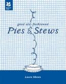Mason, Laura - Good Old-Fashioned Pies & Stews - 9781907892363 - V9781907892363