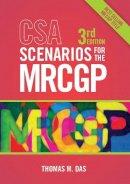 Das, Thomas - CSA Scenarios for the MRCGP, third edition - 9781907904639 - V9781907904639