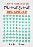 McElnay, Philip - How to Prepare for Medical School Interviews - 9781907904837 - V9781907904837