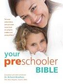Richard C. Woolfson - Your Pre-schooler Bible - 9781907952364 - V9781907952364